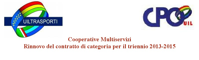Cooperative Multiservizi Rinnovo del contratto di categoria per il triennio 2013-2015