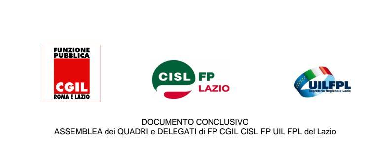 DOCUMENTO CONCLUSIVO  ASSEMBLEA dei QUADRI e DELEGATI di FP CGIL CISL FP UIL FPL del Lazio